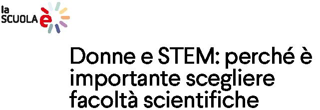 Donne e STEM: perché è importante scegliere facoltà scientifiche