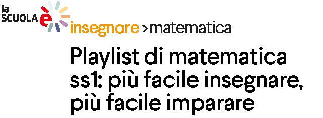 Playlist di matematica ss1: più facile insegnare, più facile imparare